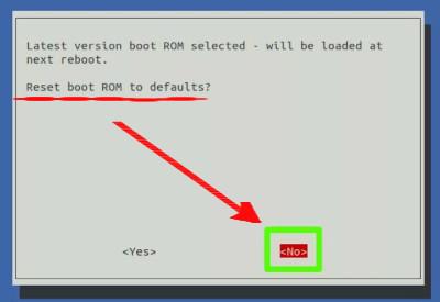 στο μήνυμα Reset boot Rom to defaults? που θα εμφανίσει επιλέξτε ΝΟ